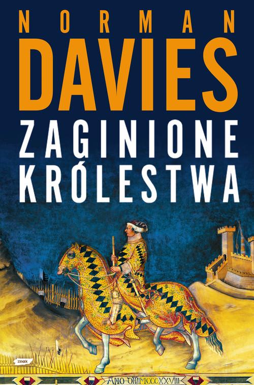 Zaginione królestwa - Norman Davies
