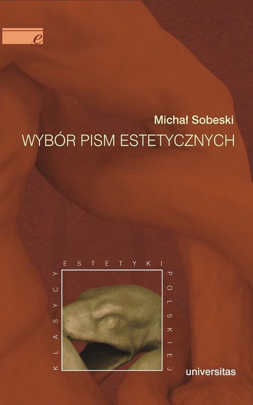 Wybór pism estetycznych - Sobeski Michał
