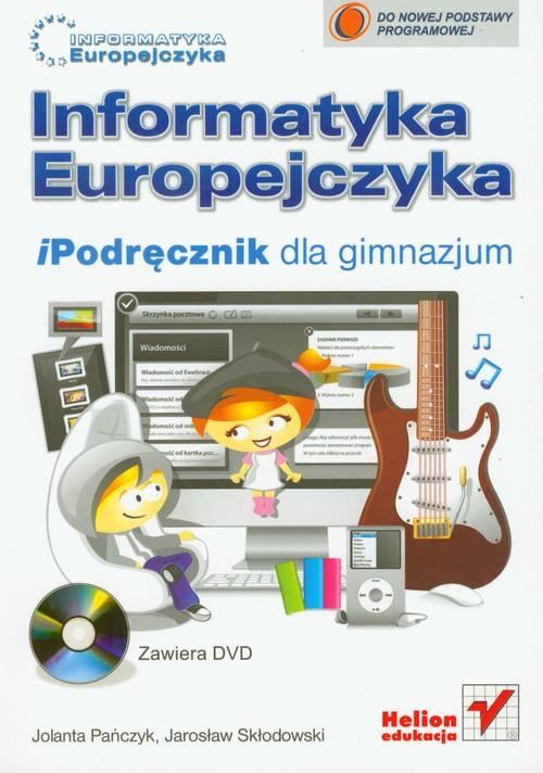 Informatyka Europejczyka iPodręcznik z płytą DVD - Pańczyk Jolanta, Skłodowski Jarosław