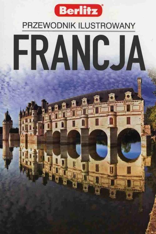 Francja Przewodnik ilustrowany Berlitz - brak