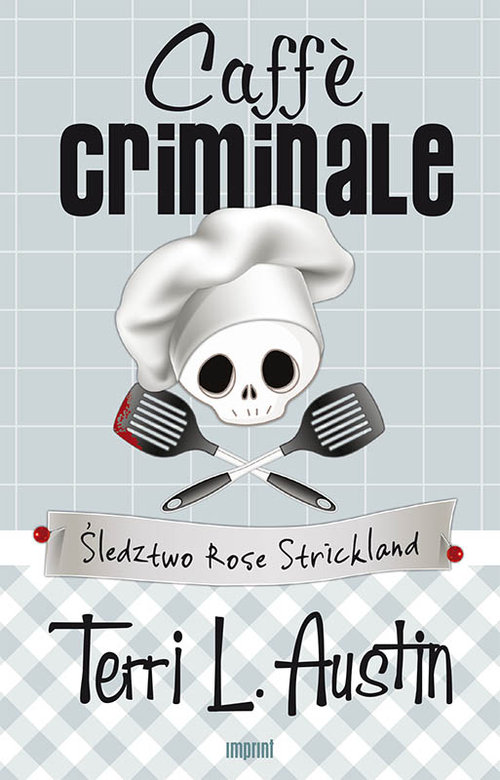 Caffe criminale - Austin Terri