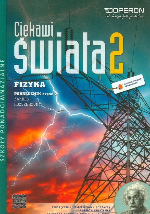 Ciekawi świata 2 Fizyka Podręcznik Część 2 Zakres rozszerzony - Kornaś Grzeogrz