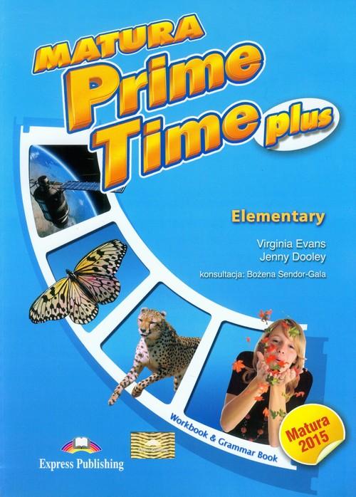 Matura Prime Time Plus Elementary Workbook - Evans Virginia, Dooley Jenny