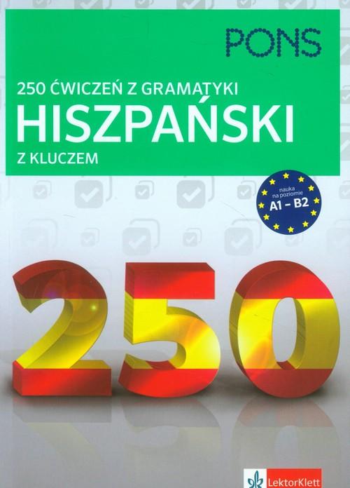 250 ćwiczeń z gramatyki Hiszpański z kluczem - brak