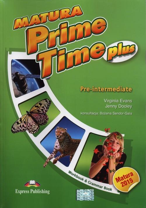 Matura Prime Time Plus Pre-Intermediate Workbook - Evans Virginia, Dooley Jenny
