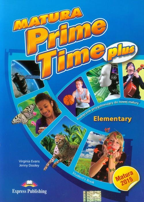 Matura Prime Time Plus Elementary Student's Book - Evans Virginia, Dooley Jenny