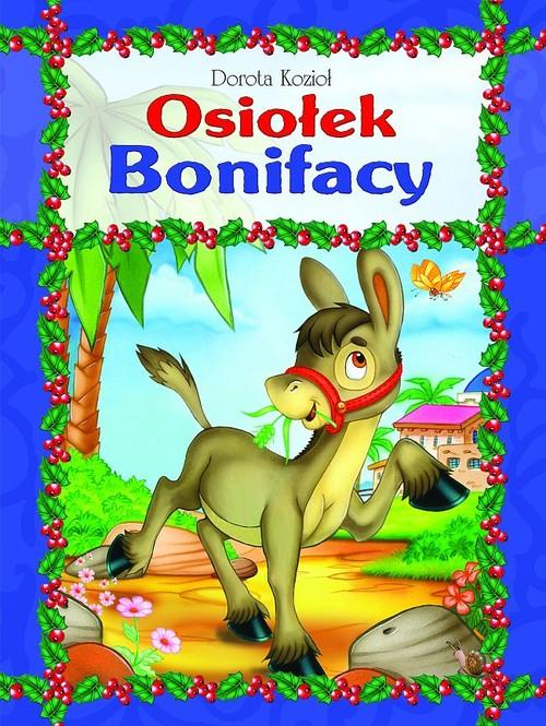 Osiołek Bonifacy - Kozioł Dorota