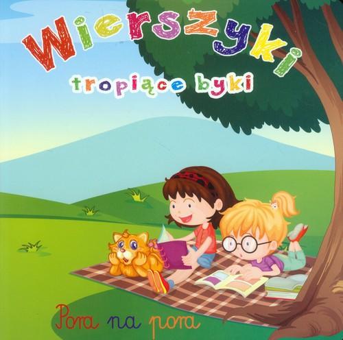 Wierszyki tropiące byki - Kozłowska Urszula