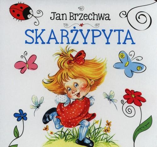 Skarżypyta - Brzechwa Jan