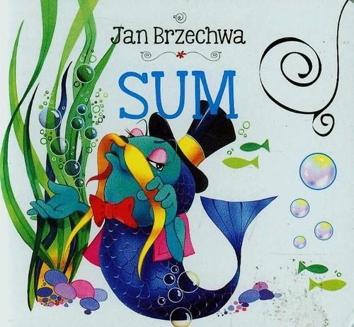 Sum - Brzechwa Jan