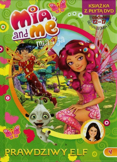 Mia&Me 4 Prawdziwy elf + DVD - brak