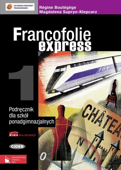 Francofolie express 1 Podręcznik z 2 płytami CD - Boutegege Regine, Supryn-Klepcarz Magdalena