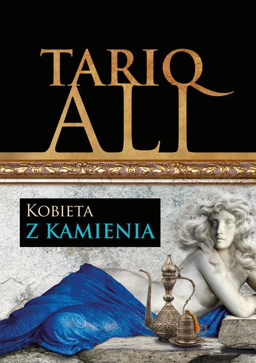 Kobieta z kamienia - Tariq Ali