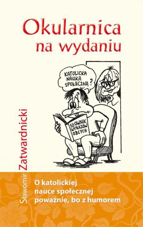 Okularnica na wydaniu - Zatwardnicki Sławomir