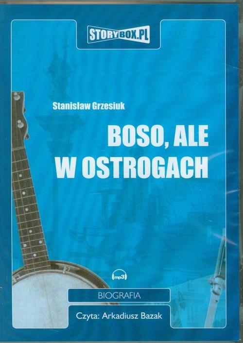 AUDIOBOOK Boso ale w ostrogach - Grzesiuk Stanisław
