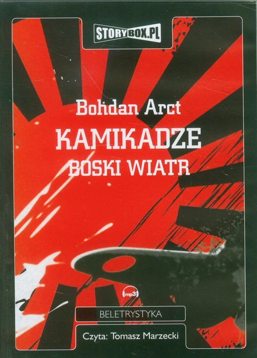 AUDIOBOOK Kamikadze boski wiatr - Arct Bohdan