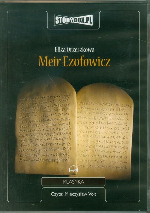 AUDIOBOOK Meir Ezofowicz - Orzeszkowa Eliza