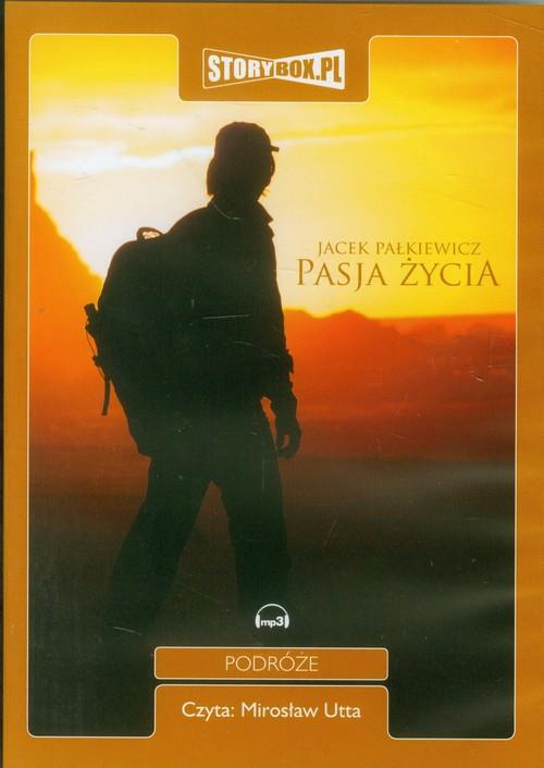 AUDIOBOOK Pasja życia - Pałkiewicz Jacek