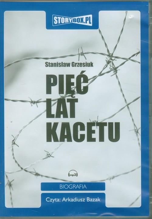 AUDIOBOOK Pięć lat kacetu - Grzesiuk Stanisław
