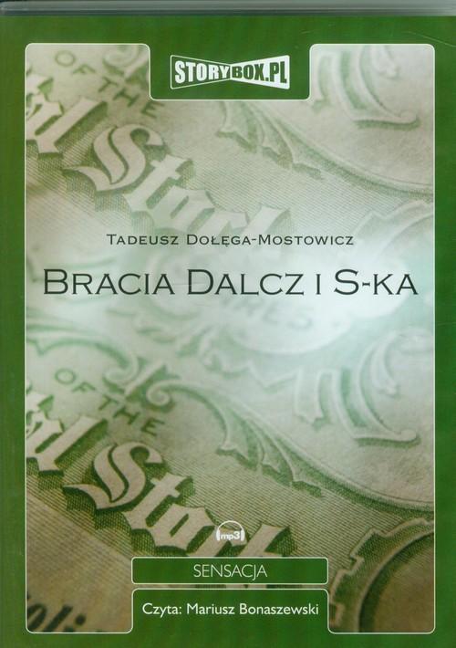 AUDIOBOOK Bracia Dalcz i S-ka - Dołęga-Mostowicz Tadeusz