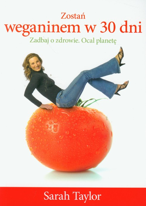 Zostań weganinem w 30 dni - Taylor Sarah