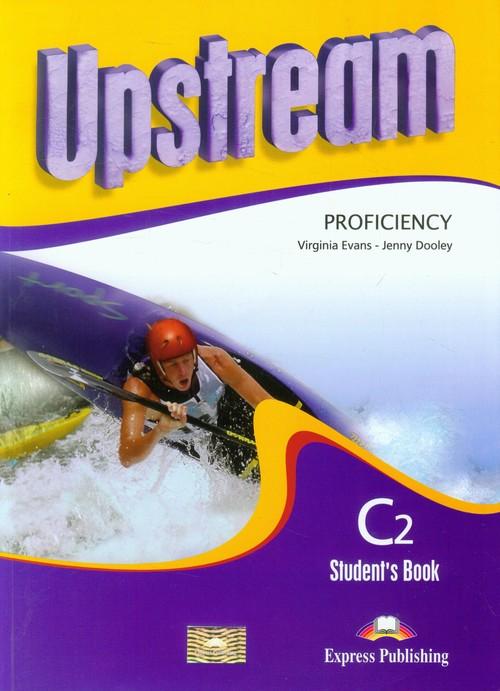 Upstream Proficiency C2 Student's Book + CD - Evans Virginia, Dooley Jenny