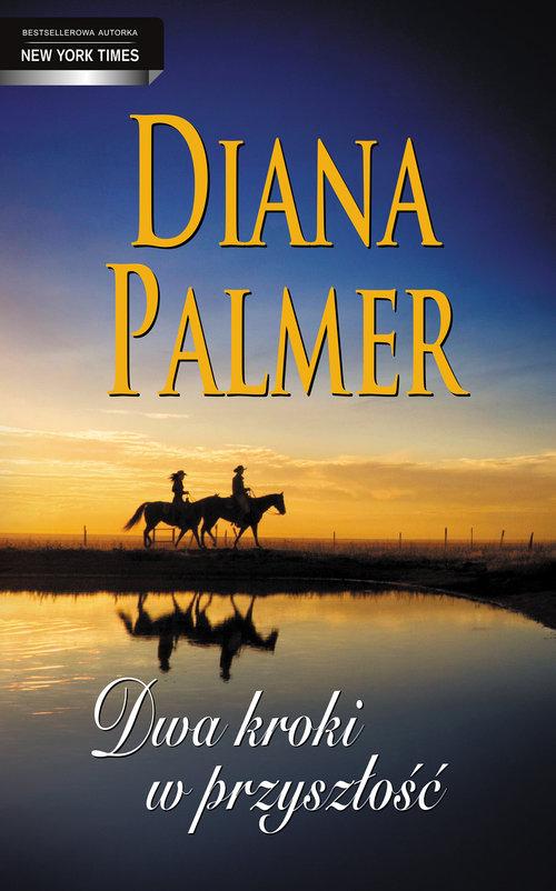 Dwa kroki w przyszłość - Palmer Diana