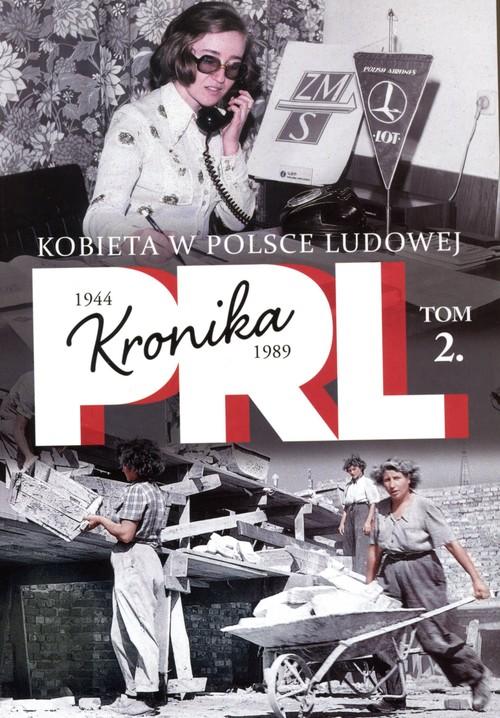 Kobieta w Polsce Ludowej tom 2 - Kienzler Iwona