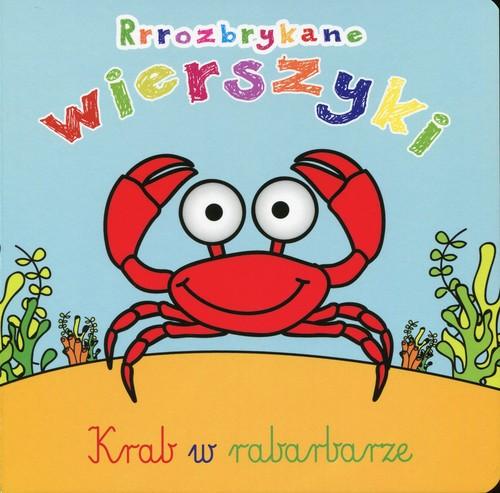 Rrrozbrykane wierszyki Krab w rabarbarze - Kozłowska Urszula