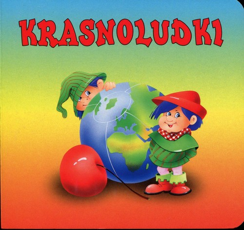 Krasnoludki - Konopnicka Maria