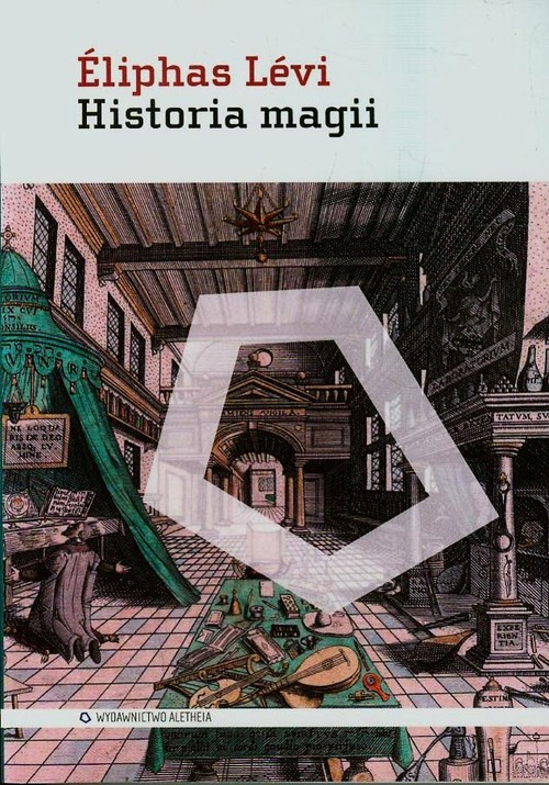 Historia magii - Levi Eliphas