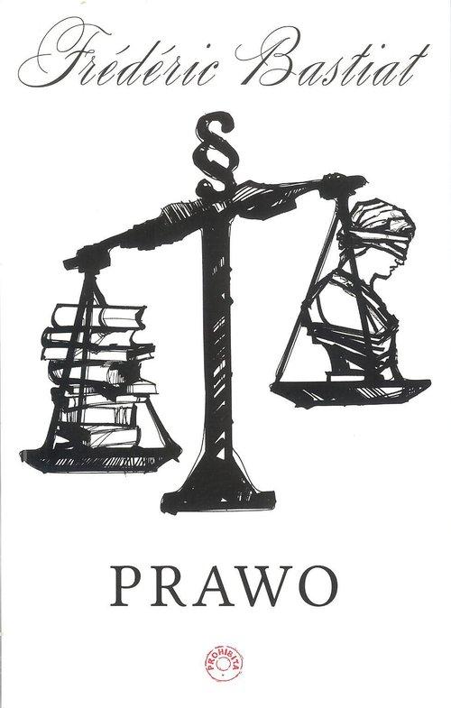 Prawo - Bastiat Frederic