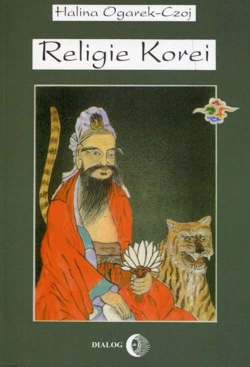 Religie Korei Rys historyczny - Ogarek-Czoj Halina
