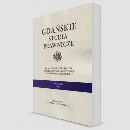 Gdańskie studia prawnicze Tom 33 - brak