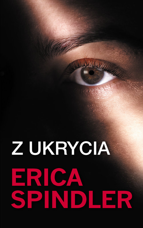 Z ukrycia - Spindler Erica