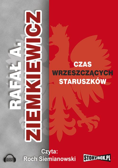 AUDIOBOOK Czas wrzeszczących staruszków - Ziemkiewicz Rafał