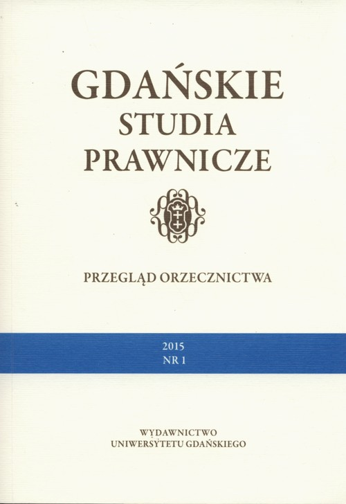 Gdańskie Studia Prawnicze Przegląd orzecznictwa 1/15 - brak