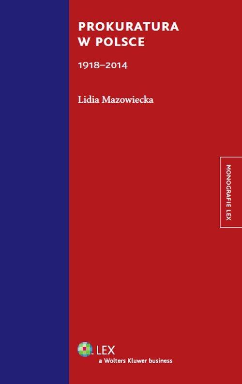 Prokuratura w Polsce (1918-2014) - Mazowiecka Lidia