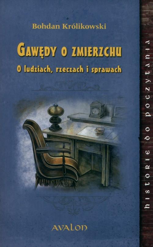 Gawędy o zmierzchu - Królikowski Bohdan