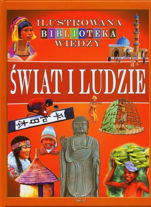 Świat i ludzie Ilustrowana Biblioteka Wiedzy
