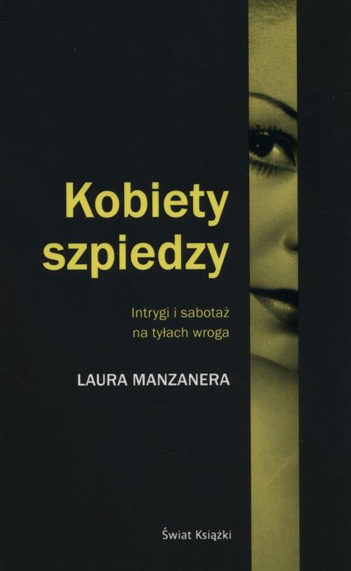 Kobiety szpiedzy - Manzanera Laura