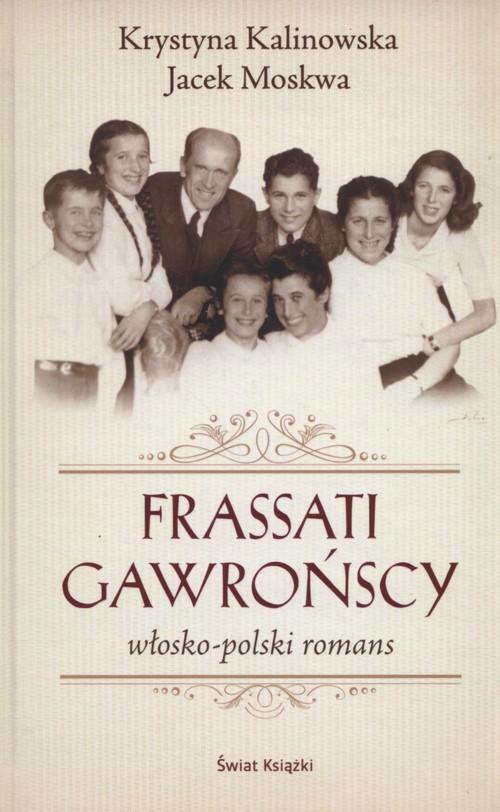 Frassati Gawrońscy - Moskwa Jacek, Kalinowska-Moskwa Krystyna