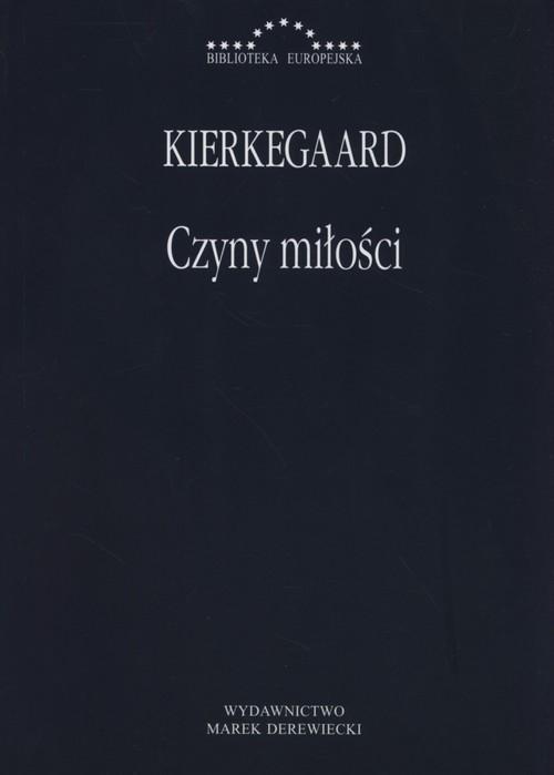 Czyny miłości mk - Kierkegaard Soren