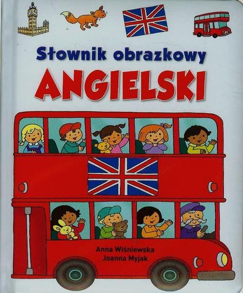 Słownik obrazkowy Angielski - Wiśniewska Anna