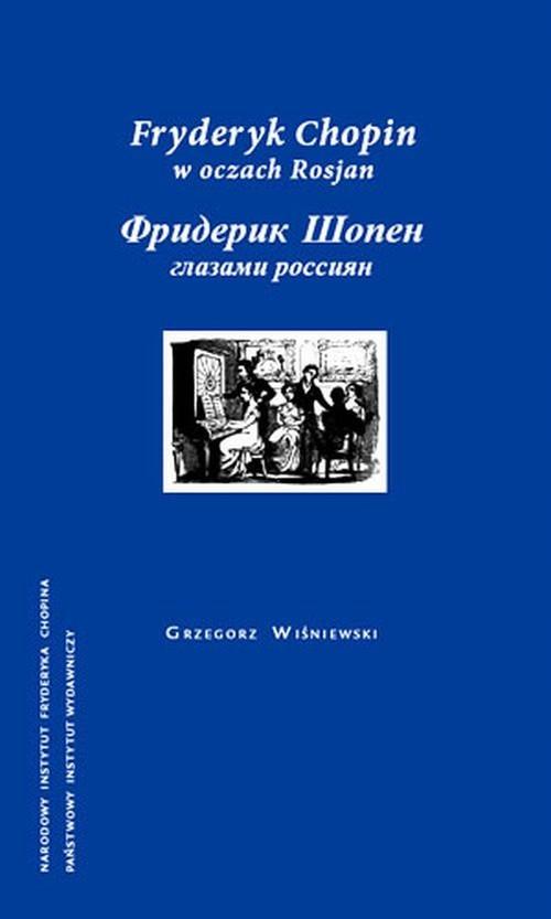 Fryderyk Chopin w oczach Rosjan