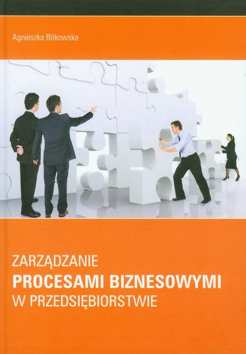Zarządzanie procesami biznesowymi w przedsiębiorstwie