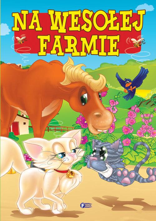 Na wesołej farmie - Jędraszek Izabela