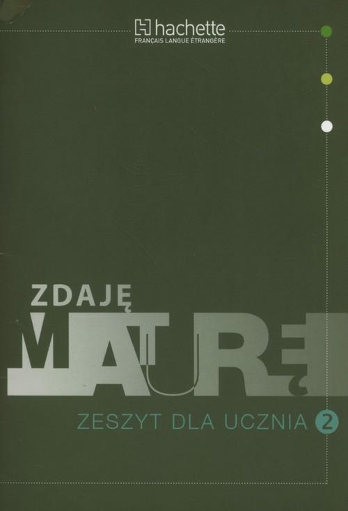Zdaję maturę 2 Zeszyt dla ucznia - Gołasz Mariola, Paniczek Elżbieta