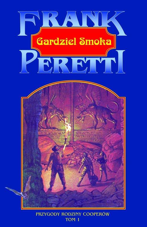 Gardziel Smoka - Peretti Frank E.