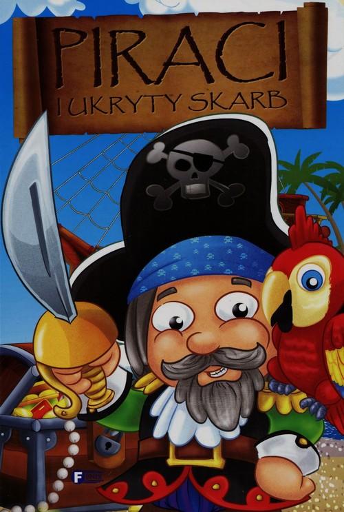 Piraci i ukryty skarb - Jędraszek Izabela